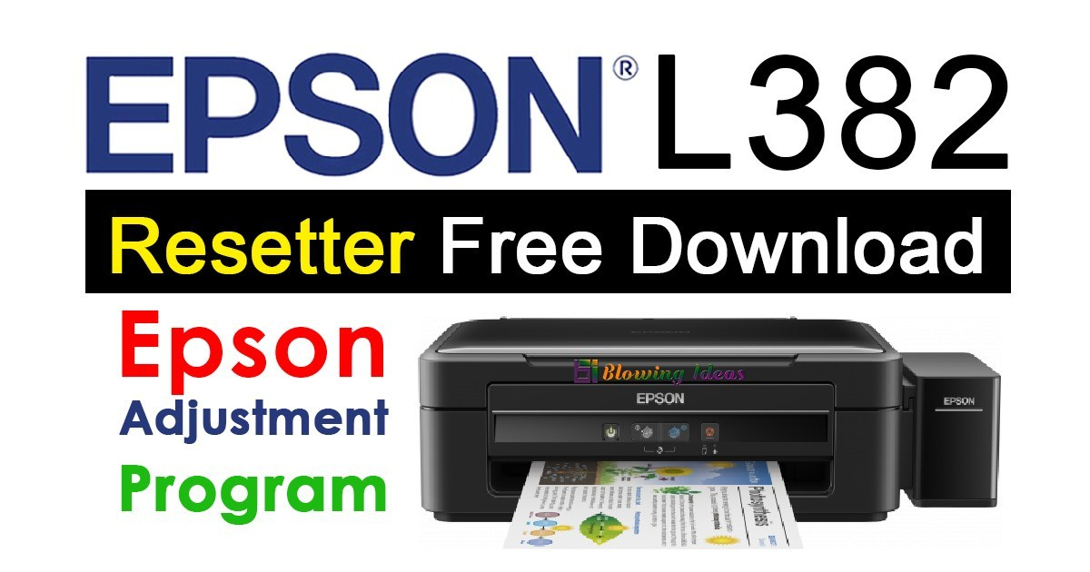 Epson L382 Crack Adjustment Program