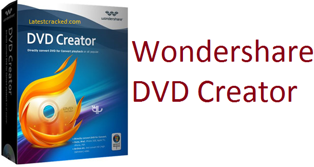 Wondershare DVD Creator 6.5.4.192 Crack
